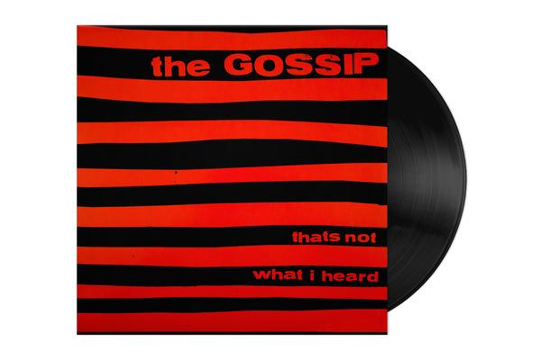 Gossip_NotWhatIHeard_LP-1