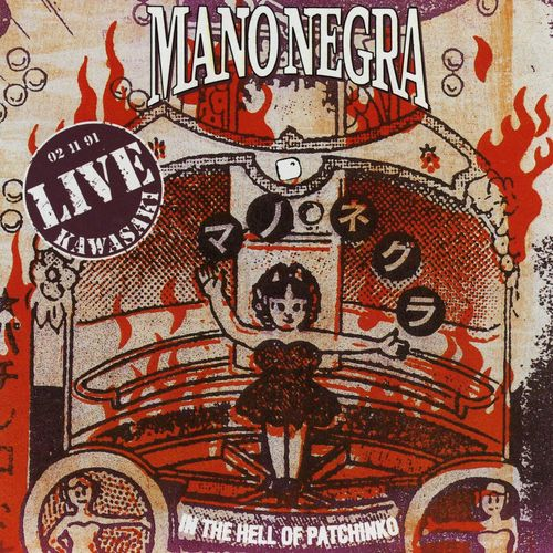 Mano Negra In the Hell Of Patchinko