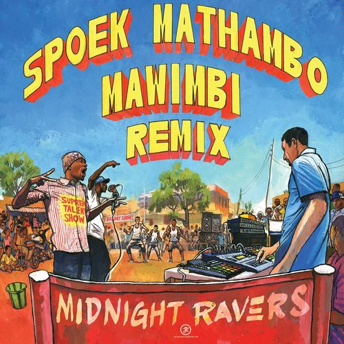 Midnight ravers mawambi remix