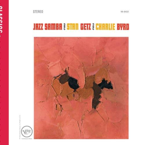 Stan Getz Charlie Byrd Jazz Samba