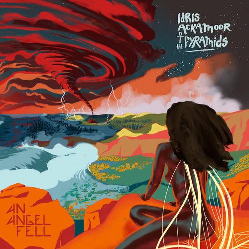 Idris Ackamoor & the pyramids An angel Fell
