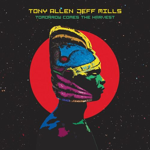 Tony Allen et Jeff Mills Tomorrow Comes