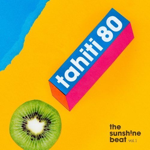 Tahiti 80 the sunshine Beat