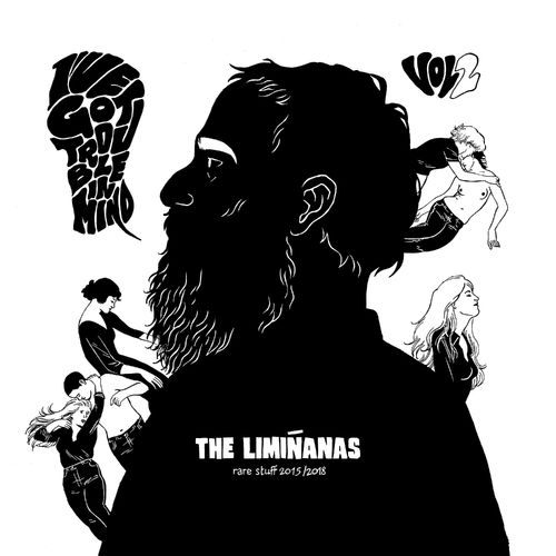 The Liminanas I've got trouble in mind