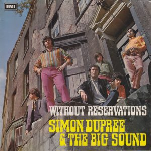 Simon dupree & the big sound without reservations