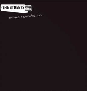 The Streets Remixes and b-sides disquaire day