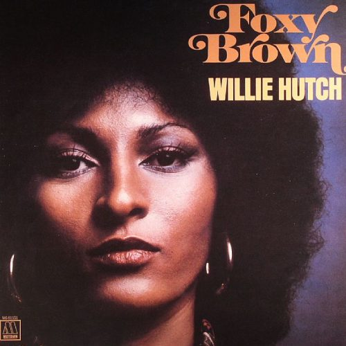 Foxy Brown Willie hutch