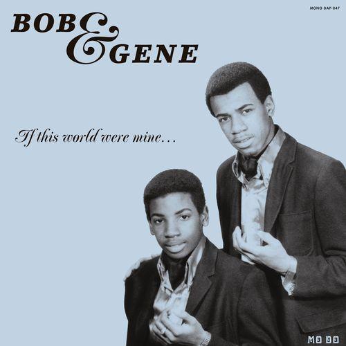 Bob Gene If this world were mine
