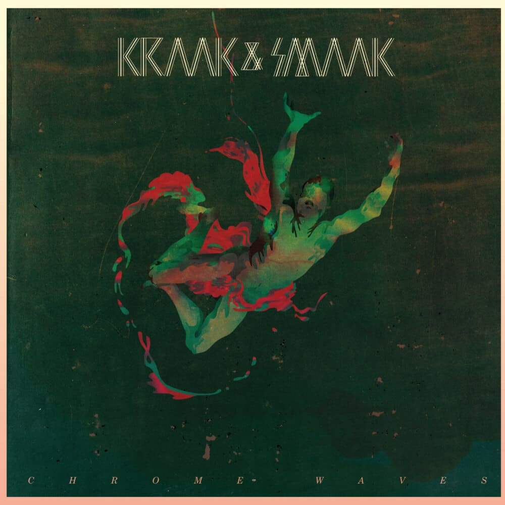 Kraak & Smaak Front Cover Chromes Waves Wax Buyers Club