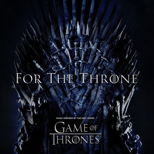 For the Throne - Music inspired by the hbo series Games of thrones
