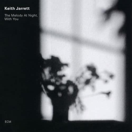 Keith Jarrett The melody at night with you