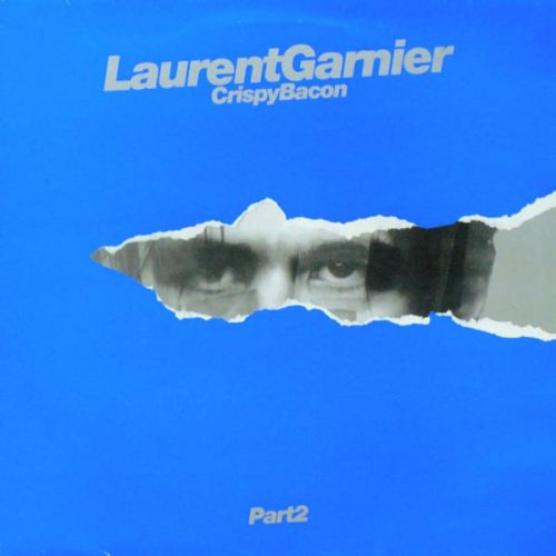 Laurent Garnier Crispy Bacon part 2
