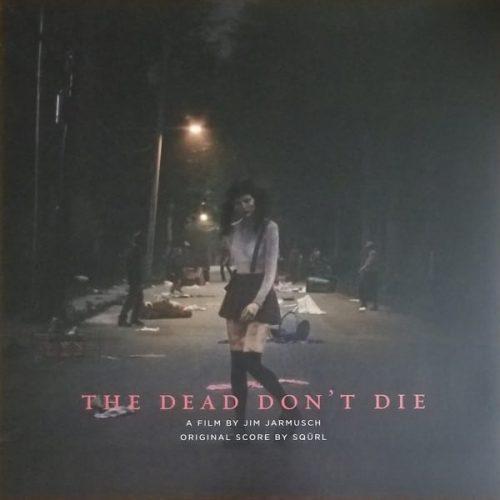 Dead don't die jarmush squrl