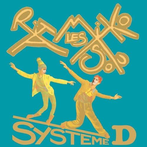 Les Rita Mitsouko Systeme D