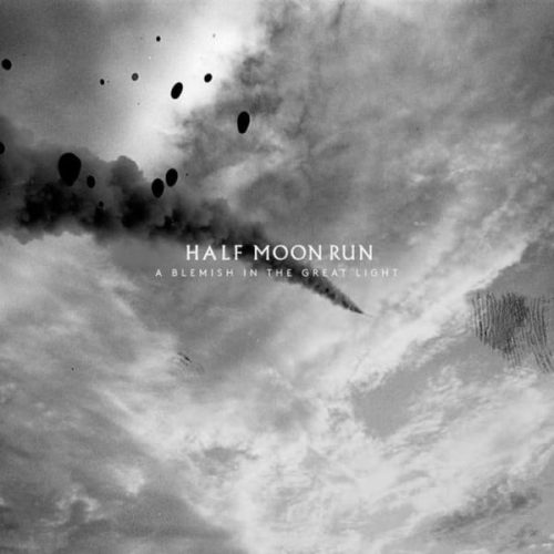 Half Moon Run - A blemish in the great light - Vinyle