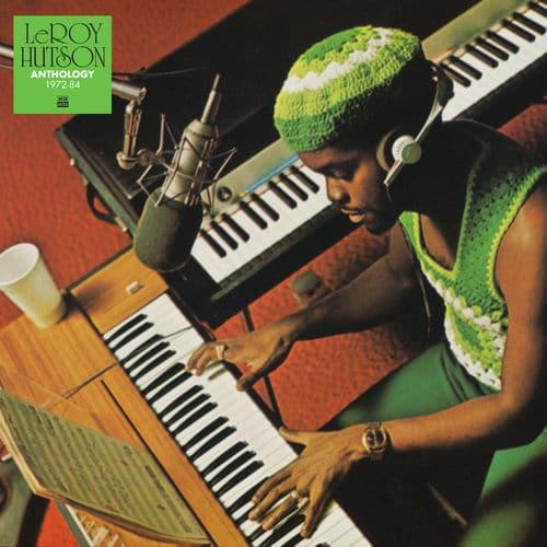 Anthology 1972 - 1984 Leroy Hutson