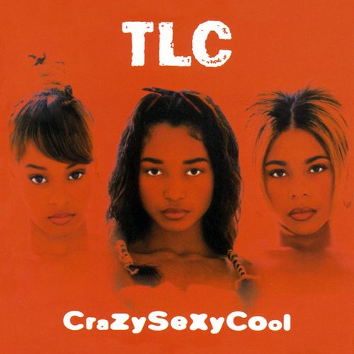 TLC Crazy Sexy Cool