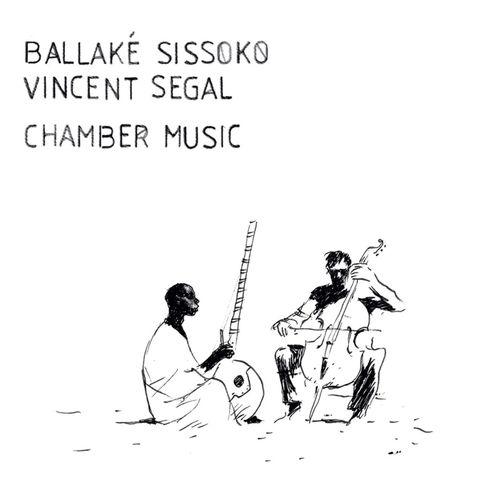 Ballaké Sissoko Vincent Ségal - Chamber Music