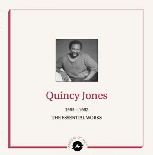 quincy jones 1955 - 1962 - The Essential Works
