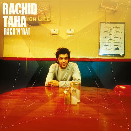 Rachid Taha - Rock'N'Rai