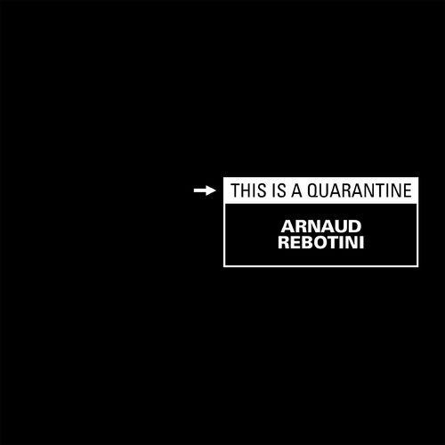 Arnaud Rebotini - This Is A Quarantine - Vinyle