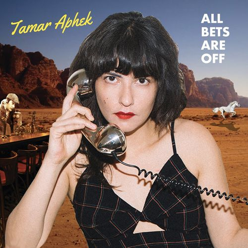 Tamar Aphek - All Bets Are Off - Vinyle