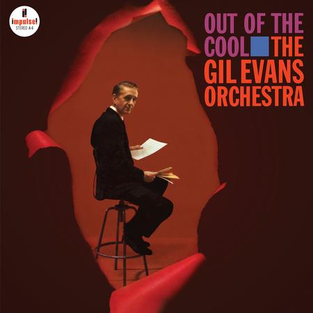 The Gil Evans Orchestra - Out of The Cool