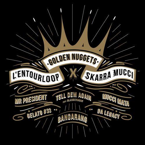 L'entourLoOp X Skarra Mucci - Golden Nuggets - Vinyle